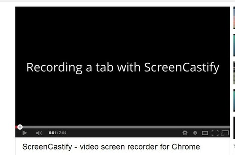 G-learning: Screencasting with the Screencastify Chrome extension | Web Tools for Education | Scoop.it
