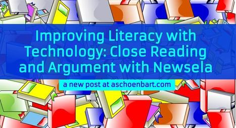 Adam Schoenbart :: Improving Literacy with Technology: Close Reading and Argument with Newsela | Scriveners' Trappings | Scoop.it