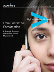 Customer Service - A Strategic New Approach - Accenture | Service design in Retail | Scoop.it