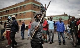 South Africa faces backlash over xenophobic attacks on migrant workers | This is Your World | Scoop.it