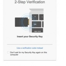 Avec la Security Key, Google sécurise les accès à ses comptes   Libertés Numériques   Scoop.it