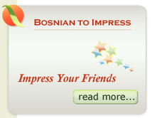 FunkyBosnian.com - Learn Bosnian phrases to impress your loved one and Bosnian friends   Learning to Speak Bosnian Using Online Tools and Resources   Scoop.it