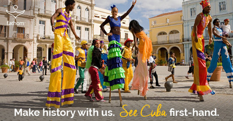 See Cuba First Hand with Fathom | Caribbean Island Travel | Scoop.it
