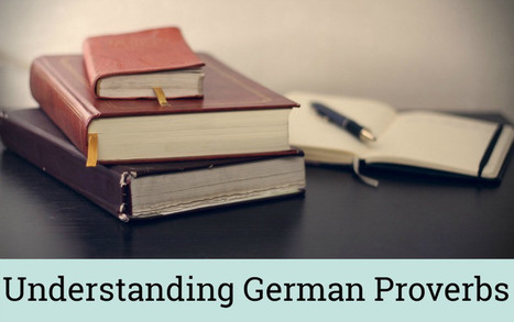 Understanding German Proverbs - Kaffee und Kuchen | German learning resources and ideas | Scoop.it