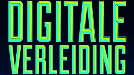 Boekrecensie: De Digitale Verleiding door Maurits Kaptein - Marketingfacts (Blog)   Persuasion Lounge   Scoop.it