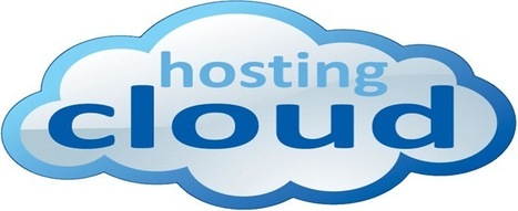 What You Must Know About the Cloud Hosting Services | Cloud Central | Scoop.it
