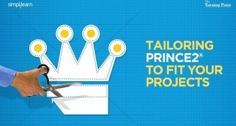 Tailoring PRINCE2 to fit your Projects | How Agile is PRINCE2 | Training and Certification Prep|Exam Tips & Sample Questions | PRINCE2 em Salvador | Scoop.it