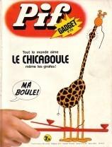 Pif-Collection - Tout l'univers de Pif sur le web - n°275 - Le chicaboule   UnPeuDeToutNet   Scoop.it