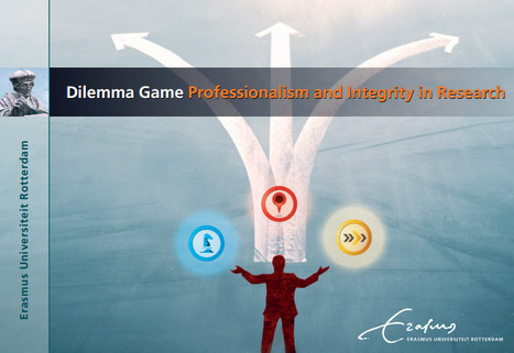 Impact with integrity: The new Scientific Integrity Dilemma Game developed by Erasmus University; Professionalism and Integrity in Research | Dual impact of research; towards the impactelligent university | Scoop.it