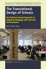 The Translational Design of Schools - An Evidence-Based Approach to Aligning Pedagogy and Learning Environments - SensePublishers | New Generation Learning Spaces | Scoop.it