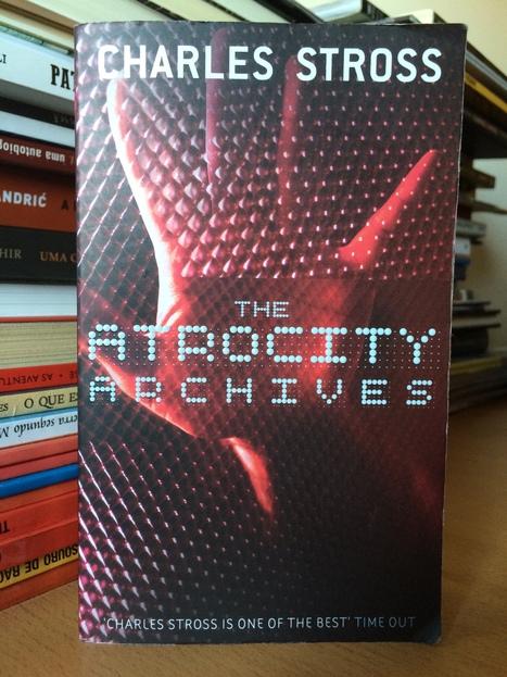 The Atrocity Archives – Charles Stross   Ficção científica literária   Scoop.it