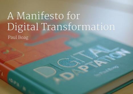 Manifesto for Digital Transformation | Digital Transformation Practices | Scoop.it