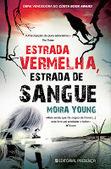 Morrighan: Opinião: 'Estrada Vermelha, Estrada de Sangue' de Moira Young | Ficção científica literária | Scoop.it