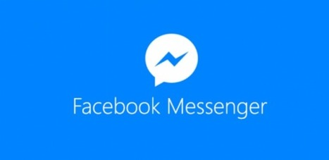 6 Ways to Connect and Promote Your Business With Facebook Messenger | Content Marketing & Content Strategy | Scoop.it