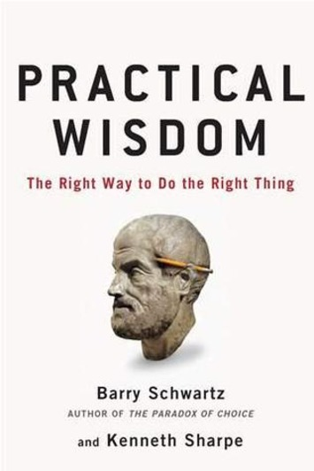 The Art of Practical Wisdom | Knowledge Broker | Scoop.it