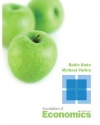 Test Bank For » Test Bank for Foundations of Economics, 6th Edition: Robin Bade Download | Economics Test Banks | Scoop.it