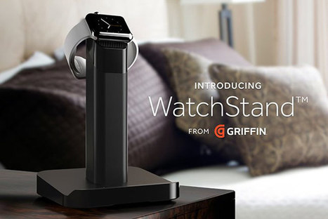 Griffin's WatchStand for Apple Watch: A Charging Dock for Apple Watch | All Things iPhone, iPad and Apple | Scoop.it