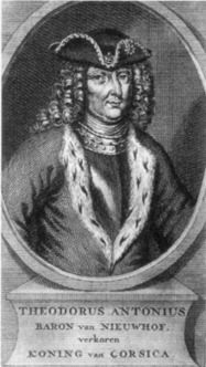 OXFORDPROSPECT - Theodore von Neuhoff, King of Corsica: The Man Behind the Legend. | Nicholas Newman | Scoop.it