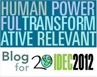 Blog for IDEC 2012: Real Education is... | 21st Century School Project | Scoop.it