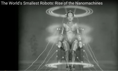 Nanobots: The rise of the molecular nanomachines | Science And Wonder | Scoop.it
