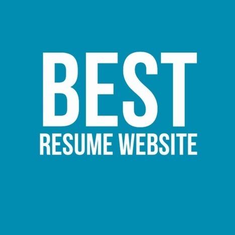 5 Best Resume Website - Build Professional CV online. | Resume (CV) Tips | Scoop.it