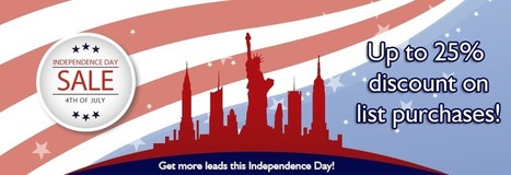 Get more leads this Independence Day! Up to 25% off on all list purchase from Blue Mail Media. | Blue Mail Media Inc | Scoop.it