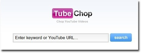 Tubechop - Crop YouTube Videos - Teach Amazing! | Technology Tools | Scoop.it