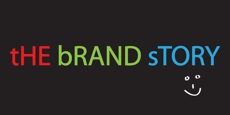Your Brand Story Should Be Present in Every Part of your Organization | Branding | Scoop.it