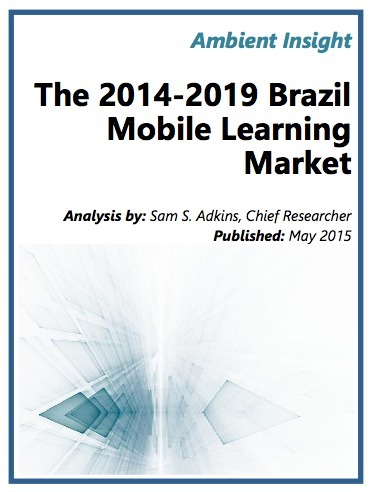 Ambient Insight: The 2014 - 2019 Brazil Mobil Learning Market | Mobile Learning in Higher Education | Scoop.it