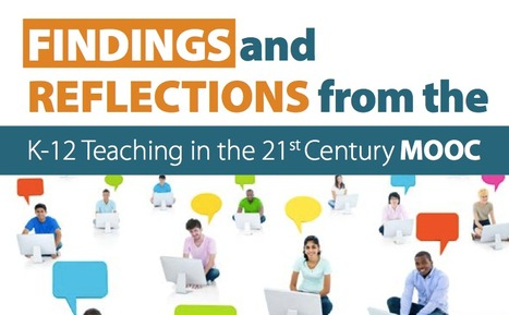 K-12 Teaching in the 21st Century MOOC - Findings | EDUCACIÓN 3.0 - EDUCATION 3.0 | Scoop.it