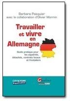 FR: Travailler et vivre en Allemagne : la référence pour les expatriés, contrats locaux, frontaliers et détachés | FR: Startup à Berlin - vivre, travailler et créer son entreprise en Allemagne | Scoop.it