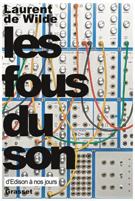 Les fous du son : Parcours amoureux dans l'histoire de la musique électronique | MusIndustries | Scoop.it