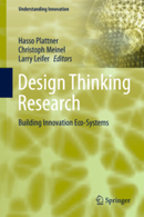 Design Thinking Research - Building Innovation Eco-Systems | Green entrepreneurship and eco-innovation | Scoop.it