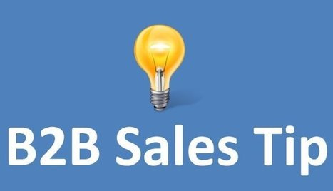 A Quick B2B Sales Tip | Win Loss Analysis | Scoop.it