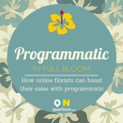 """""""Programmatic in full bloom"""" - How online florists can boost sales with programmatic marketing? 