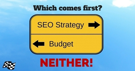 Which Comes First: SEO Strategy or Budget? | Content Strategy |Brand Development |Organic SEO | Scoop.it