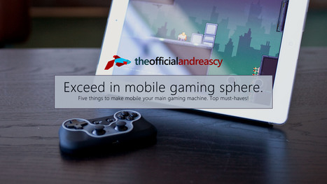 Top 5 Things Every Mobile Gamer Must Have | Digital Brand Marketing | Scoop.it