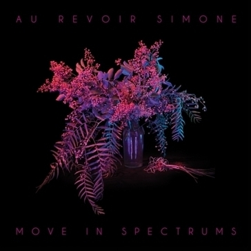Au Revoir Simone - 'Move in Spectrums' (Moshi Moshi) | Middle Boop | Music the New | Scoop.it