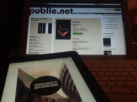 Anticipations & Affrontements | écrire numérique | publie.net | le blog | La Bibliothèque hors le livre | Scoop.it