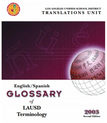 (ES) (EN) (PDF) - GLOSSARY of LAUSD Terminology | Los Angeles Unified School District | Glossarissimo! | Scoop.it