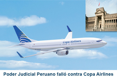 Derrotan a COPA Airlines en la Corte Suprema del Perú | Noticias del Sector | Scoop.it