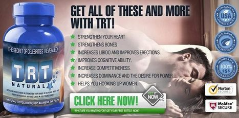 TRT Natural Testosterone Booster Review - Natural Way To Increase Virility! | Best Testosterone Booster Formula! | Scoop.it