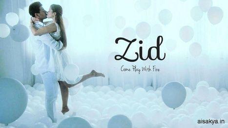 Zid Movie Reviews | Bollywood Movie Reviews | Scoop.it