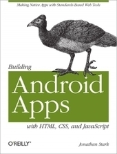 Building Android Apps with HTML, CSS, and JavaScript - Free Download eBook - pdf | CienciayTecnologia | Scoop.it