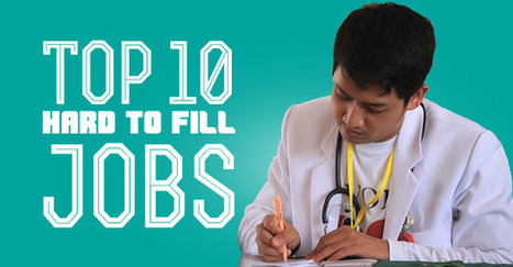 Top 10 Hard to Fill Jobs: Tough Closures for Recruiters - WiseStep   Career development, Hiring,Recruitment, Interviews, Employment and Human Resources   Scoop.it
