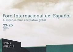 FIE 2.0: El Foro Internacional del Español | Conecta 13 | APRENDIZAJE | Scoop.it
