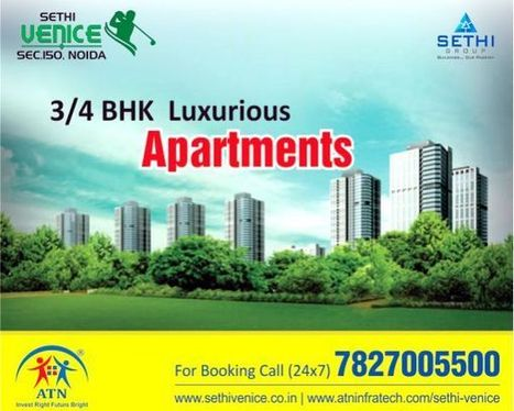Invest in the Best Residences with Sethi Venice Noida | Residential Projects in Noida | Scoop.it