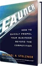 New book - Launch: How to Quickly Propel Your Business Beyond the Competition | Social Media Marketing Superstars | Scoop.it