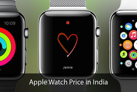 Apple Watch Price in India [Prediction]: Don't Use Currency Converter, Indians! | All Things iPhone, iPad and Apple | Scoop.it