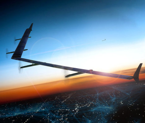 Drones Beaming Web Access Are in the Stars for Facebook | Ubiquitous Learning | Scoop.it